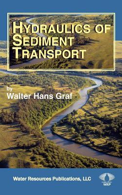Hydraulics of Sediment Transport - Graf, Walter H