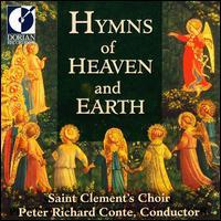 Hymns of Heaven & Earth - Saint Clement's Choir (choir, chorus)