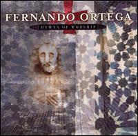 Hymns of Worship - Fernando Ortega