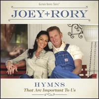 Hymns That Are Important to Us - Joey + Rory