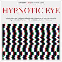 Hypnotic Eye [LP] - Tom Petty & the Heartbreakers
