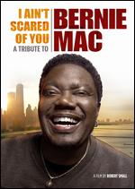 I Ain't Scared of You: A Tribute to Bernie Mac - Robert Small
