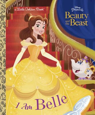 I Am Belle (Disney Beauty and the Beast) - Posner-Sanchez, Andrea