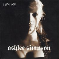 I Am Me - Ashlee Simpson