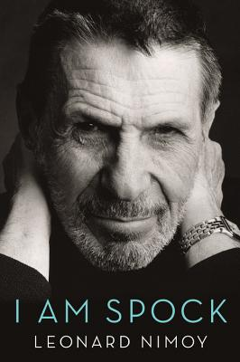 I Am Spock - Nimoy, Leonard