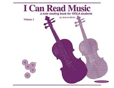 I Can Read Music, Vol 1: Viola - Martin, Joanne, Dr., PhD