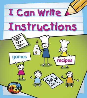 I Can Write Instructions - Ganeri, Anita