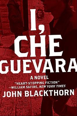 I, Che Guevara - Blackthorn, John