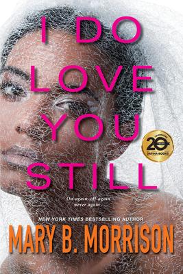 I Do Love You Still - Morrison, Mary B