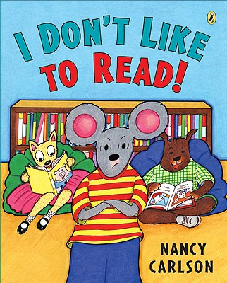 I Don't Like to Read! -