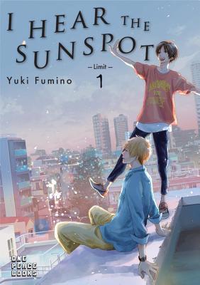 I Hear the Sunspot: Limit Volume 1: Limit - Fumino, Yuki, and Kohler, Stephen (Translated by)