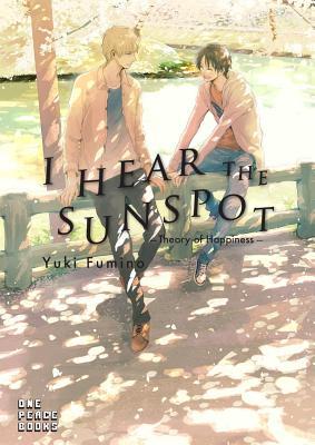 I Hear the Sunspot: Theory of Happiness - Fumino, Yuki