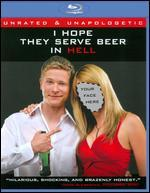 I Hope They Serve Beer in Hell [Blu-ray]