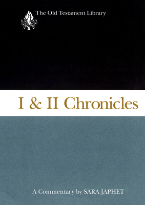 I & II Chronicles: A Commentary - Japhet, Sara