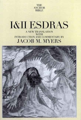 I & II Esdras: Volume 42 - Myers, Jacob M