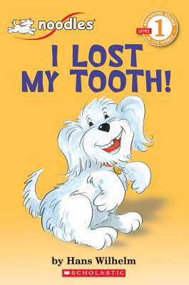 I Lost My Tooth! - Wilhelm, Hans