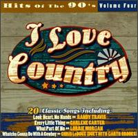 I Love Country: Hits of the '90s - Various Artists