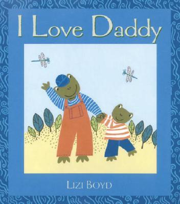 I Love Daddy - Boyd, Lizi