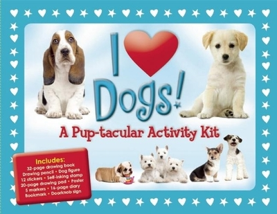 I Love Dogs!: A Pup-Tacular Activity Kit - Fisher, Diana