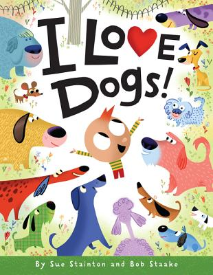 I Love Dogs! - Stainton, Sue