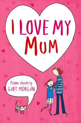 I Love My Mum - Morgan, Gaby