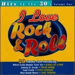 I Love Rock & Roll: Hits of the '50s