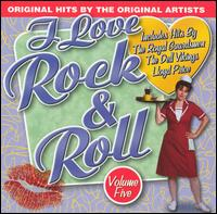 I Love Rock & Roll, Vol. 5 - Various Artists
