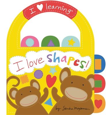 I Love Shapes! - Magsamen, Sandra
