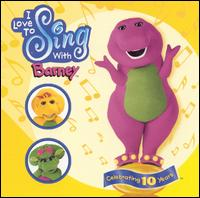 I Love to Sing with Barney - Barney
