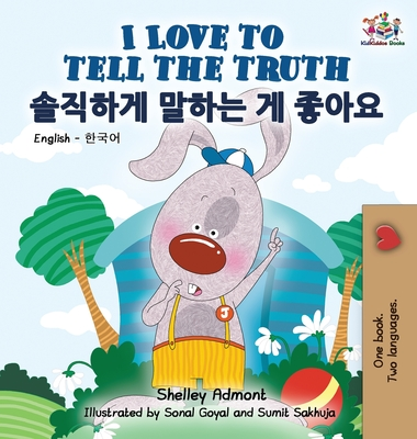 I Love to Tell the Truth: English Korean Bilingual Edition - Admont, Shelley, and Publishing, S a
