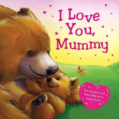 I Love You Mummy (2nd Edition) -