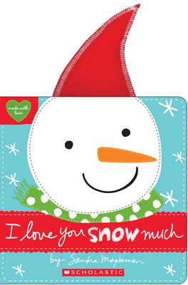 I Love You Snow Much -