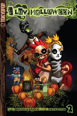 I Luv Halloween, Volume 2 - Giffen, Keith, and Roman, Ben (Illustrator)