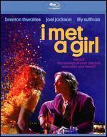 I Met a Girl [Blu-ray]
