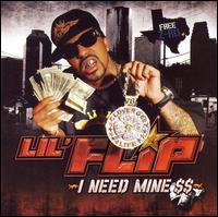 I Need Mine [Clean] - Lil' Flip