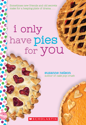 I Only Have Pies for You - Nelson, Suzanne