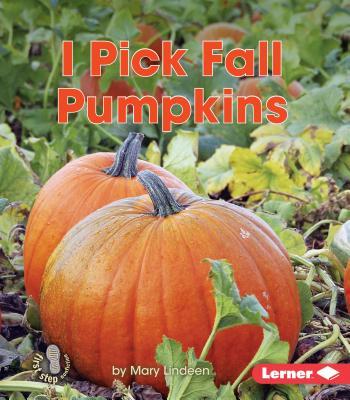 I Pick Fall Pumpkins - Lindeen, Mary