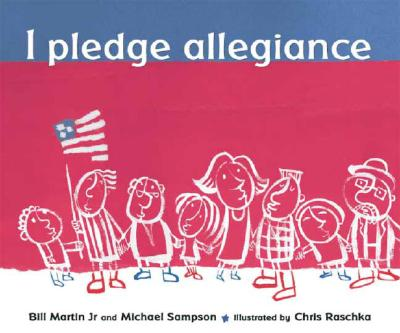 I Pledge Allegiance - Martin, Bill, Jr.