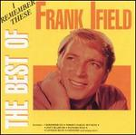 I Remember These: The Best of Frank Ifield