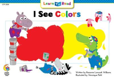 I See Colors - Williams, Rozanne Lanczak