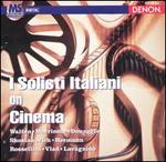 I Solisti Italiani on Cinema