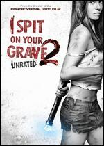 I Spit on Your Grave 2 [Unrated]
