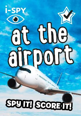 i-SPY At the Airport: What Can You Spot? - i-SPY