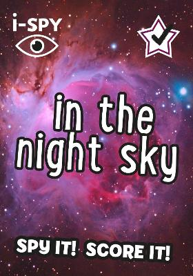 i-SPY In the Night Sky: What Can You Spot? - i-SPY