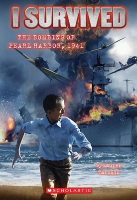 I Survived the Bombing of Pearl Harbor, 1941 (I Survived #4), 4 - Tarshis, Lauren, and Dawson, Scott (Illustrator)