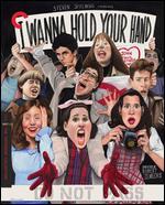I Wanna Hold Your Hand [Criterion Collection] [Blu-ray] - Robert Zemeckis