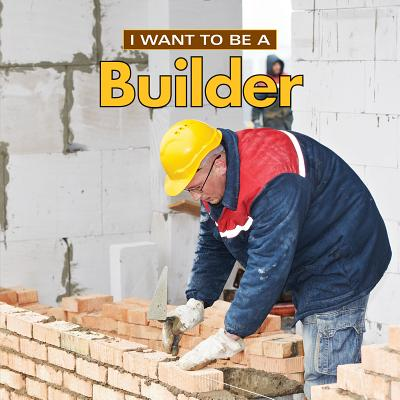 I Want to Be a Builder - Liebman, Dan