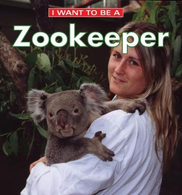 I Want to Be a Zookeeper - Liebman, Dan