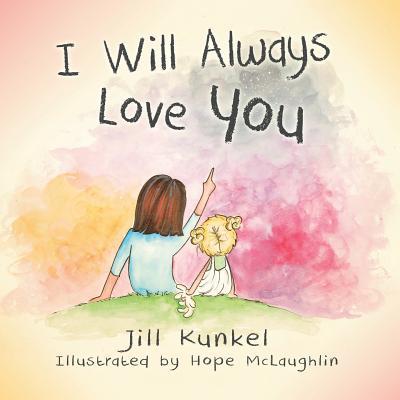 I Will Always Love You - Kunkel, Jill