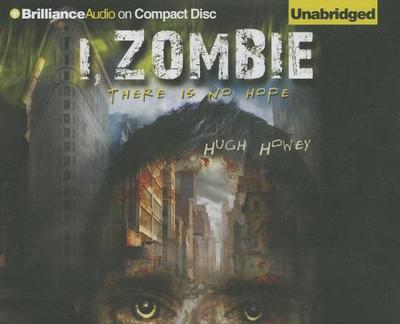 I, Zombie - Howey, Hugh, and Christensen, Paula (Performed by), and Dodge, Lucien (Performed by)